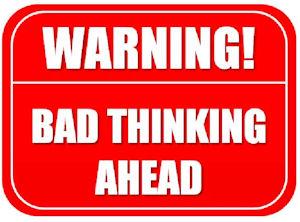 Bad Thinking Ahead