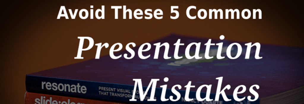 Problematic Presentation Mistakes