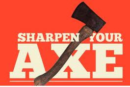 Sharpen Axe to Close Sales