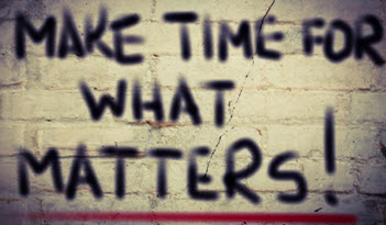 make time for what matters